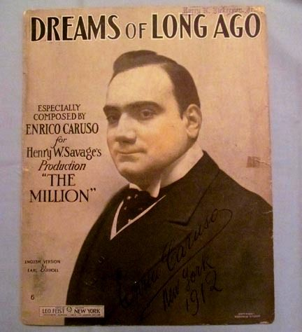 """Dreams of Long Ago""  Enrico Caruso and Facsimile Signature, 1912"