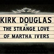 """The Strange Love of Martha Ivers"" Hollywood Coming Attractions Board"