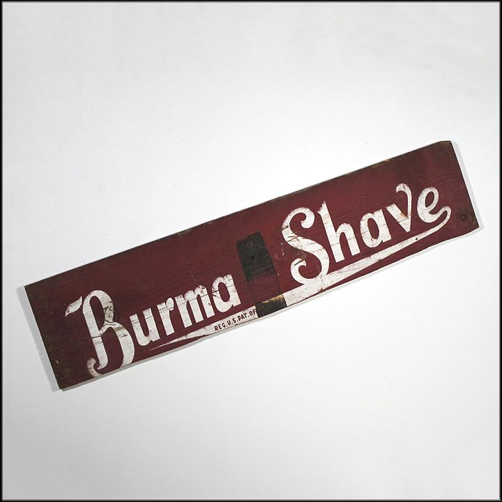 Burma Shave Sign - Folk Art - Americana - Primitive - Advertising
