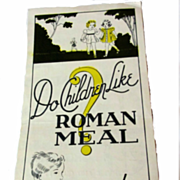 """Do Children Like Roman Meal"" Bread Pamphlet 1930's"