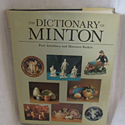 The Dictionary of Minton by Paul Atterbury , Maureen Batkin
