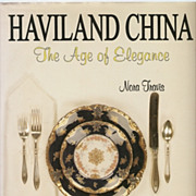 Haviland China: The Age of Elegance by Nora Travis