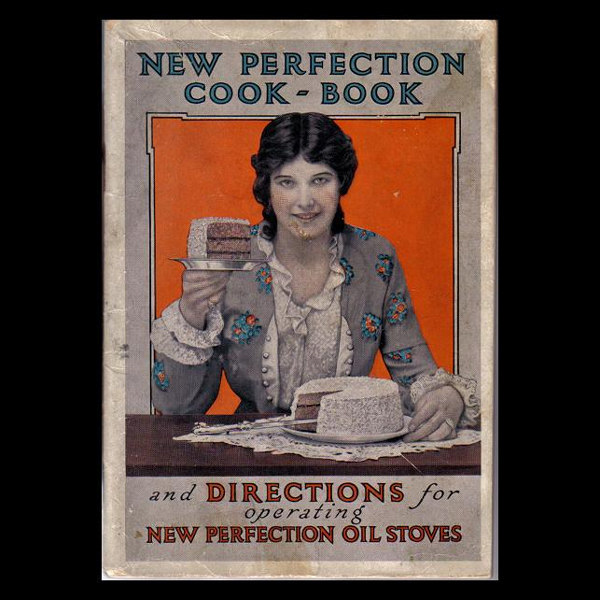 The New Perfection Cook Book & Directions -- Advertising Pamphlet