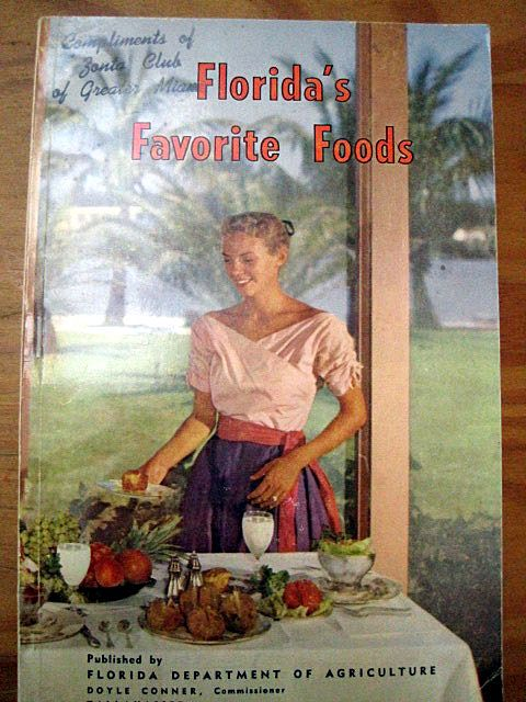 Florida's Favorite Foods -- Vintage Recipe Book