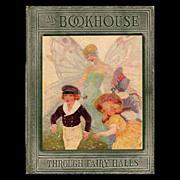 My Bookhouse -- Through Fairy Halls