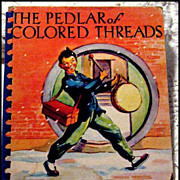 The Pedlar Of Colored Threads - Vintage Book 1946