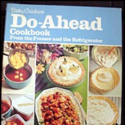 Betty Crocker's Do-Ahead Cookbook -- First Edition