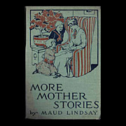Autographed Vintage Book -- More Mother Stories -- Maud Lindsay