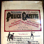 The Police Gazette -- Vintage Book Stated 1st Edition