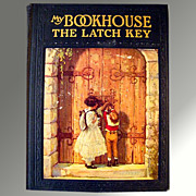 My Bookhouse -- The Latch Key Vintage Childrens' Book 1921