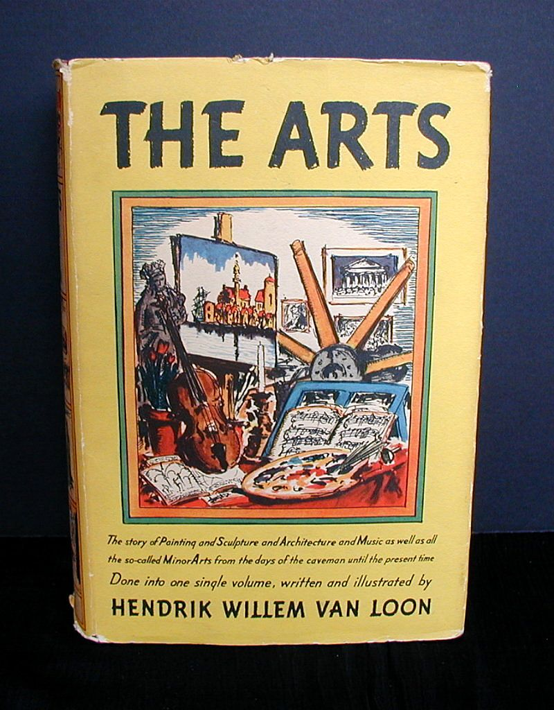 "Book: ""The Arts"", written & illustrated by Hendrik Willem Van Loon"
