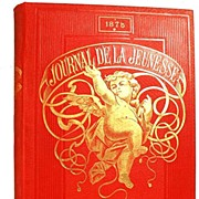 SOLD French Book: Journal De La Jeunesse circa 1875
