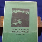 "Vermont's Middlebury College Book: ""Not Faster Than a Walk"", Long Trail VT"