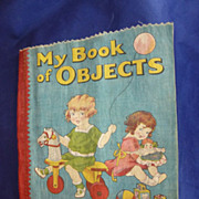 Linen Fabric Book, 1920's Children's Toy, Sam Gabriel Publ'g, NY. Rare #436
