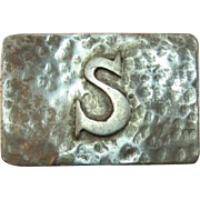"REDUCED LAST CHANCE - Hand Hammered Brooch with ""S"" Initial"