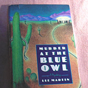 Book  Murder at the Blue Owl by Lee Martin First Edition