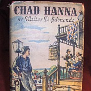 SALE Book � Chad Hanna by Walter D.  Edmonds