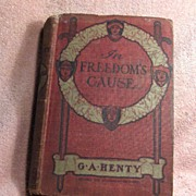 SALE Book � In Freedom�s Cause by G. A. Henty