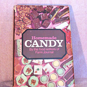 Cookbook  Homemade Candy by the Food Editors of Farm Journal