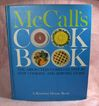 Mc Call�s Cook Book The Absolutely Complete Step-By-Step Cooking and Serving Guide
