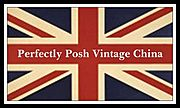 Perfectly Posh Vintage China