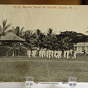 1921 U.S. Marine Band on Parade Guam M. I. Postcard