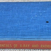 Vintage Medical Book - X-Ray & Radium Physics