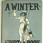 Antique A Winter Sport Book with Prints by Reginald Cleaver