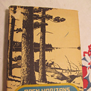 Open Horizons, Sigurd F Olson,1969 First Edition, Autobiography,DJ