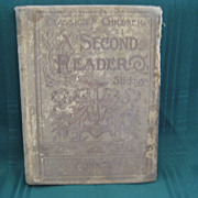 Late 1800's School Book &quot;  A Second Reader&quot;  Classics for Children
