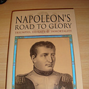 Book Napoleon's Road to Glory (Hardcover) with original signature of author