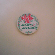 Season's Greetings Vintage Pinback Button