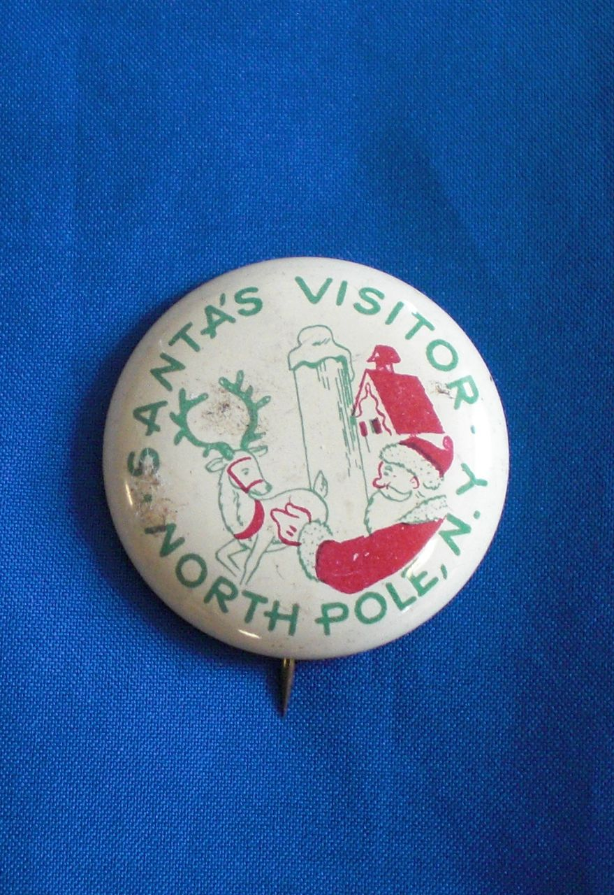 Santa's Visitor North Pole NY New York Vintage Pinback Button