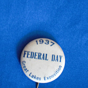 1937 Federal Day Great Lakes Exposition Vintage Pinback Button