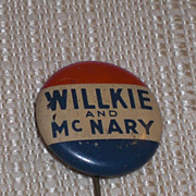 Willkie and McNary Republican 1940 Presidential Candidate Pinback Button
