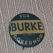 Burke for Governor KS Kansas 1942 Candidate Pinback Button