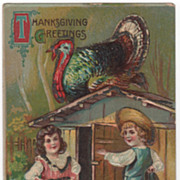 Thanksgiving Postcard with Gobbler Atop Roof of Shed as Two Children Stand Below