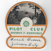 Pilot Club Pin Name Tag - District 7 - Knoxville TN Tennessee