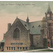 Mary Lyon Hall Mt Holyoke College South Hadley MA Massachusetts MA Postcard