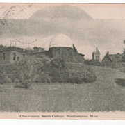 Observatory Smith College Northampton MA Massachusetts Vintage Postcard