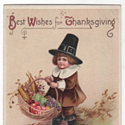 Artist Signed Clapsaddle Vintage Postcard Thanksgiving Pilgrim Boy with Basket