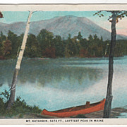 Mt Katahdin 5273 Ft Loftiest Peak in Me Maine Vintage Postcard