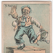 Ye Porter Copyrighted 1880 No Product Advertised Victorian Trade Card