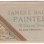 James E Baird Painter 78 Grand Street NYC NY Victorian Trade Card