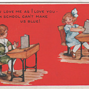 Boy and Girl at Separate School Desks Valentine Vintage Postcard