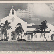 Park Temple Methodist Church Fort Lauderdale FL Florida Vintage Postcard