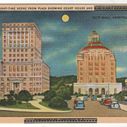 Night-Time Scene from Plaza Showing Court House and City Hall Asheville NC North Carolina ...