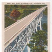 High Bridge across the Little Tennessee River on U S Highway No 19 between Andrews and Bryson