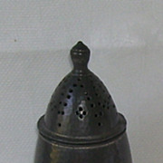Antique Period  Pewter Sugar Muffineer