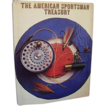 1971 American Sportsman Treasury ~ Hunting & Fishing ~ Great Color Photos